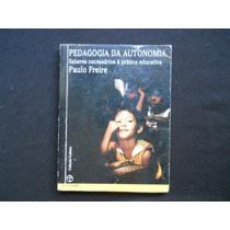 Paulo Freire - Pedagogia Da Autonomia