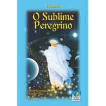 Livro O Sublime Peregrino