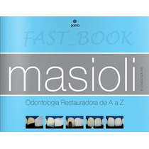 Odontologia Restauradora De A A Z - Masioli