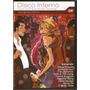 Dvd Disco Inferno - Hits Da Era Disco ! - Novo***