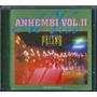 Cd Prisma Brasil - Anhembi Ao Vivo | Vol 2 [bônus Playback]