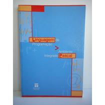 Livro Linguagem De Programação: Ambiente Intregado Senac