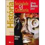 Livro História Sociedade E Cidadania Vol. Único Ed.