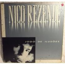 Lp Mpb: Nico Rezende - Jogo De Ilusões - 1988 - Frete Grátis