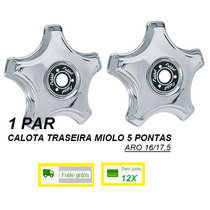 Par Calota Traseira Caminhão Aro 16/17,5 5 Pontas Cromada