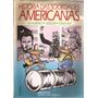 História Das Sociedades Americanas - Aquino - Jesus - Oscar