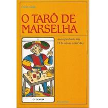 Livro Baralho 78 Cartas Tarô De Marselha Carlos Godo Cultrix