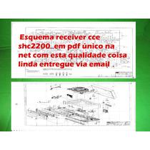 Esquema Receiver Cce Shc2200 Shc 2200 Em Pd