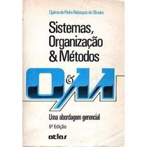 Sistemas, Organização E Métodos - Uma Abordagem Gerencial