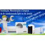 Instalação De Ar Condicionado Split Apartir De R$ 430,00