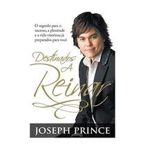 Livro Destinados A Reinar Joseph Prince Bello Publicações