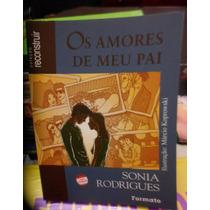 Livro Os Amores De Meu Pai E Hipólita A Rainha Das Amazonas