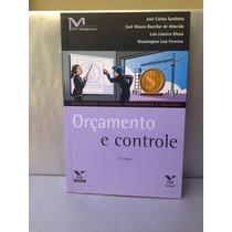 Orçamento E Controle ( J.c. Sardinha, J.m. Bacellar) Fgv