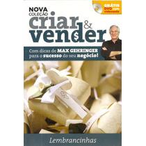 Revista Nova Coleção Criar E Vender Com Max Gehringer