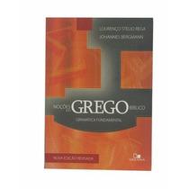 Noções Do Grego Bíblico - Gramática Fundamental