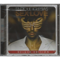 Cd Enrique Iglesias - Sex + Love Deluxe Edition [argentino]