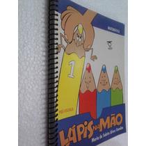 Livro Lapis Na Mão Matematica 1 - Pre-escola - Maria Salete