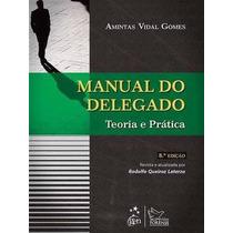 Ebook M Do Delegado - Teoria E Prática 8ª Edição (2013)