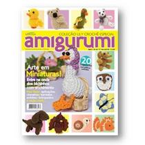 Revista - Crochê Amigurumi - Bichinhos Miniaturas