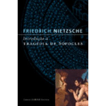 Introdução À Tragédia De Sófocles - Friedrich Nietzsche