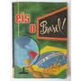 Álbum Figurinha Eis O Brasil Aquarela Frete Grátis