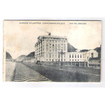 Rj109 - Postal Antigo, Copacabana Palace, Avenida Atlântica.