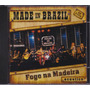 Made In Brazil - Cd Fogo Na Madeira - Acústico - Customizado