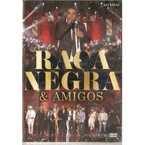 Raça Negra & Amigos Dvd Lacrado Original