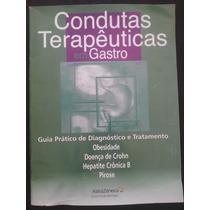 Condutas Terapêuticas Em Gastro Ed 06 2005