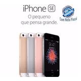 Apple Iphone Se 16gb 4g Anatel Nota Fiscal Capa E Pelicula