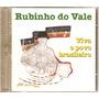 Cd Rubinho Do Vale - Viva O Povo Brasileiro - Novo***