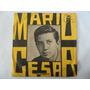 Mario Cesar - Jamais / Mas Eu Te Amo - Compacto Ep