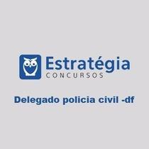 Apostilas Delegado Policia Civil Estrategia Concursos Ebook