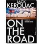 On The Road - Série Beats Kerouac