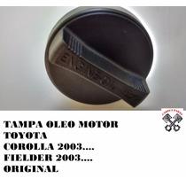 Tampa Oleo Motor Toyota Corolla Fielder 03 04 05 06 07 08 09