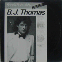 Bj Thomas Maxi Single Vinil Rock & Roll Lullaby Novela Selva