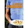 Livro A Dieta Do Corredor Ebook