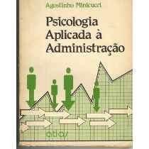 Psicologia Aplicada Á Administração - Agostinho Minicucci