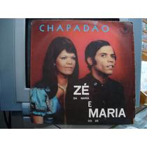 Lp Zé E Maria Chapadão Selo Chororó
