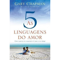 As Cinco Linguagens Do Amor Livro Gary Chapman