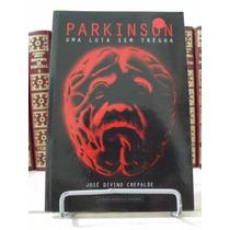 * Livro - Parkinson Uma Luta Sem Trégua - José Divino Cre...