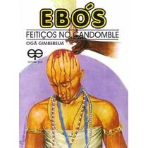 Livro Ebós - Feitiços No Candomblé / E-book (livro Digital)