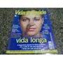 Revista Vida E Saúde. Vida Longa.