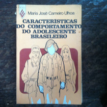 Livro Caract Do - Comportamento Do Adolescente Brasileiro