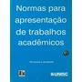 Normas Para Apresentação De Trabalhos Acadêmicos - Inácio He