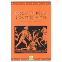 Teseu, Perseu E Outros Mitos - Menelaos Stephanides