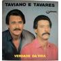 Vinil - Taviano E Tavares - Verdade Da Vida - 1986