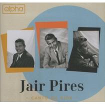Cd Jair Pires - Canto Da Vida / Bônus Playback.