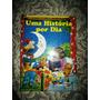 Livro Uma História Por Dia Infantil
