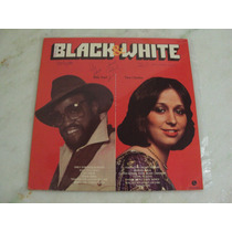 Lp Black & White - 1982 Billy Paul Tina Charles (novissimo)